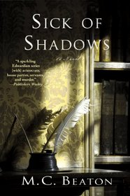 Sick of Shadows (Edwardian Murder Mystery, Bk 3)