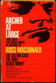 Archer at Large: Three Great Lew Archer Novels of Suspense