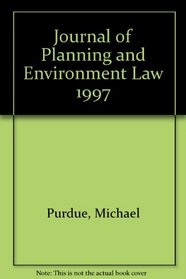 Journal of Planning and Environment Law 1997