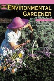 The Environmental Gardener (Plants & Gardens Brooklyn Botanic Garden Record, Vol. 48, No. 1 Spring, 1992)