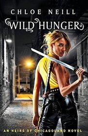 Wild Hunger (Heirs of Chicagoland, Bk 1)