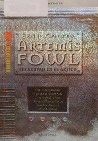 ARTEMIS FOWL. ENCUENTRO EN EL ARTICO : ENCUENTRO EN EL ARTICO