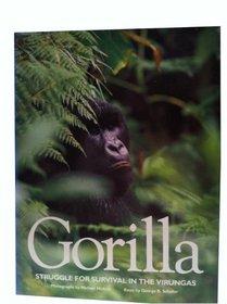 Gorilla: Struggle for Survival in the Virungas
