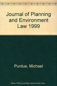 Journal of Planning and Environment Law 1999