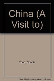 A Visit to China (A Visit To...)