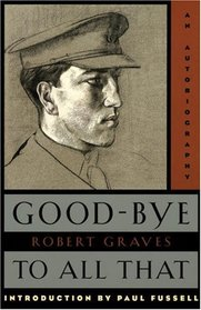 Good-Bye to All That : An Autobiography (Anchor Books)