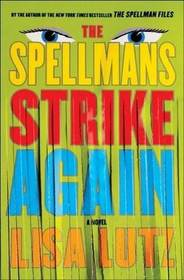 The Spellmans Strike Again (Spellmans, Bk 4)