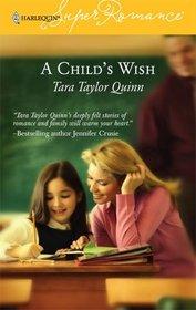 A Child's Wish (Harlequin Superromance, No 1350)