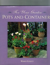 Pots and Containers (For Your Garden)