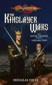Kinslayer Wars (Dragonlance:  Elven Nations Trilogy)