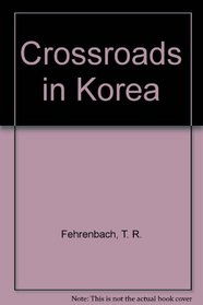 Crossroads in Korea
