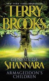Armageddon's Children (Genesis of Shannara, Bk 1)