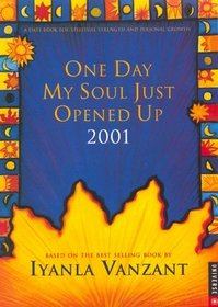 One Day My Soul Just Opened Up 2001 Calendar