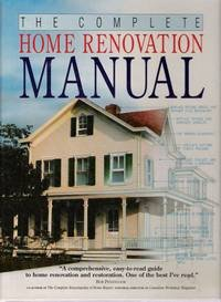 The Complete Home Renovation Manual