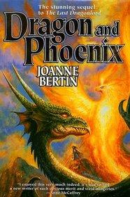 Dragon and Phoenix (Dragonlord, Bk 2)