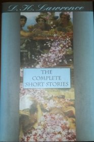 D.H. Lawrence The Complete Short Stories