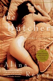 The Butcher: and Other Erotica