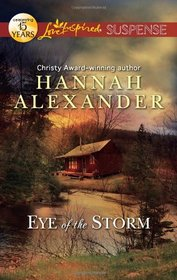 Eye of the Storm (Love Inspired Suspense, No 283)