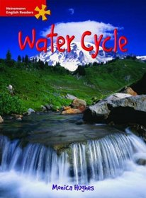 The Water Cycle: Elementary Level (Heinemann English Readers)