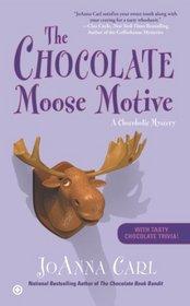 The Chocolate Moose Motive (Chocoholic, Bk 12)