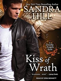 Kiss of Wrath (Deadly Angels)