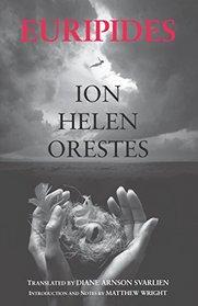Ion, Helen, Orestes