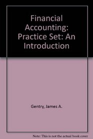 Financial Accounting: Practice Set: An Introduction