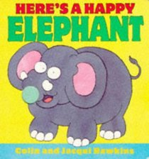 Here's a Happy Elephant! (Fingerwiggles)