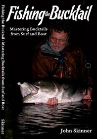 Fishing the Bucktail, Mastering Bucktails from Surf and Boat