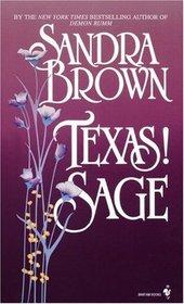 Texas! Sage (Texas! Trilogy, Bk 3)