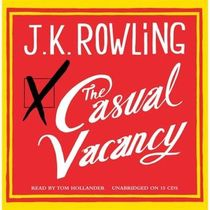 The Casual Vacancy (Audio CD) (Unabridged)
