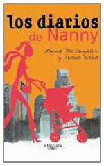 Los Diarios De Nanny/the Nanny Diaries (Spanish Edition)