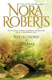 Reflections & Dreams: Reflections / Dance of Dreams