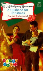 A Husband for Christmas (Daddy Boom) (Harlequin Romance, No 3580)