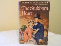 The Stubborn Heart