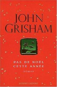 Pas de No�l Cette Ann�e (Skipping Christmas) (French Edition)