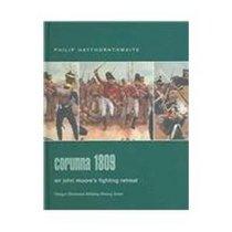 Corunna 1809: Sir John Moore's Fighting Retreat (Praeger Illustrated Military History)