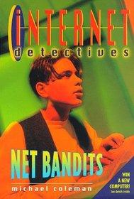Net Bandits (Internet Detectives, Bk 1)