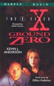 Ground Zero (The X-Files) (Audio Cassette) (Abridged)