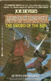 The Sword of the Sun (Joe Dever's Legends of Lone Wolf, No 4)
