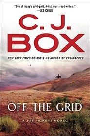 Off the Grid (Joe Pickett, Bk 16)