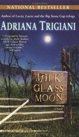 Milk Glass Moon (Big Stone Gap, Bk 3)