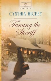 Taming the Sheriff (Heartsong Presents)