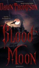 Blood Moon (Blood Moon, Bk 1)