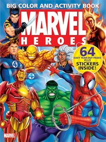 Marvel Heroes Big Color & Activity Book: With Stickers