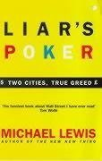 Liar's Poker : Playing the Money Markets