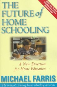 The Future of Home Schooling : A New Direction for Value-based Home Education