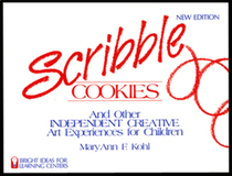 Scribble Cookies and Other Independent Creative Art Experiences for Children (Bright ideas for learning centers)