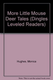 More Little Mouse Deer Tales (Dingles Leveled Readers)