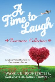 A Time to Laugh : Romance Collection